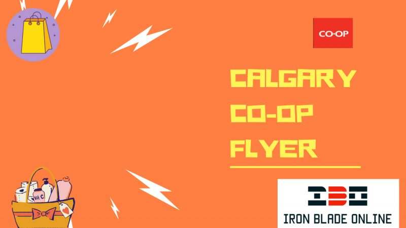 Calgary Coop Flyers January 2021 Awesome Saving Deals Live✔️