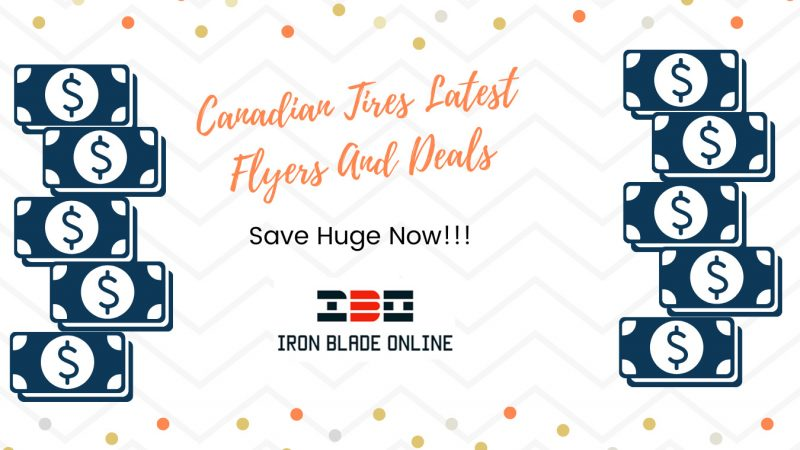 Canadian Tire Flyers (ON,West,QC, Atlantic) January 2021 Latest Deals Live✔️
