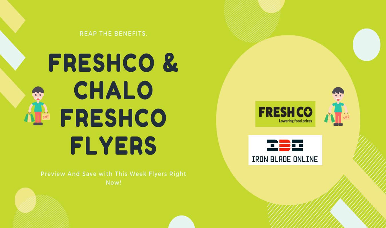 Freshco & Chalo! Freshco Flyers (ON, West) January 2021 Deals Live✔️