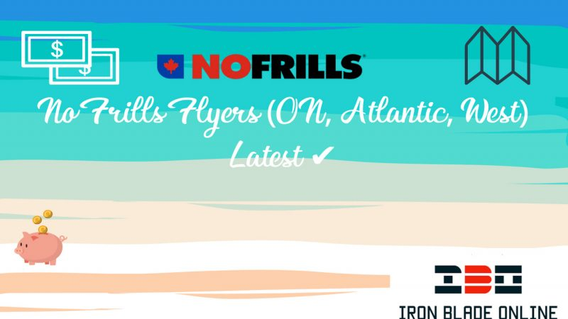 No Frills Flyers (ON, Atlantic, West) January 2021 Latest Deals Now✔️